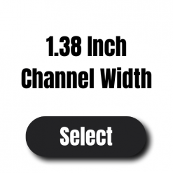 """1.38"""" Channel"""