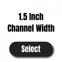 """Channel Width 1.5"""""""