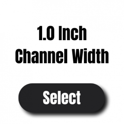 """1.0"""" Channel"""